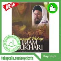 Film Sejarah Islam - Riwayat Hidup Imam Bukhari