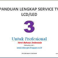 Buku Service LCD / LED TV vol.3 (Profesional)