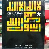 Buku Khilafah Remake - Ustadz Felix Siauw