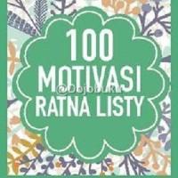 100 Motivasi Ratna Listy oleh Ratna Listy