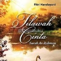 Novel Islami: Tilawah Cinta Surah Ar-rahman oleh Fitri Handayani