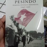 Pesindo: Pemuda Sosialis Indonesia 1945-1950 - Norman Joshua Soelias