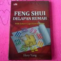 Feng Shui Delapan Rumah - Hery Yang