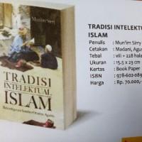 Tradisi Intelektual Islam - Mun'im Sirry