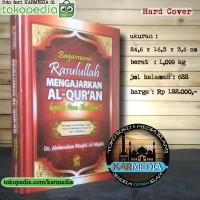 Bagaimana Rasulullah Mengajarkan Al Quran - Al-Qur'an - Darul Falah