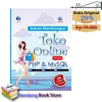 Buku Sukses Membangun Toko Online Dengan PHP Dan MySQL+cd