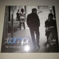 CD Tompi - Tak Pernah Setengah Hati
