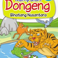 harga Buku Cerita / Buku Dongeng / Cerita Anak (Dongeng Binatang Nusantara) Tokopedia.com