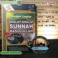Panduan Lengkap Shalat Shalat Sunnah Rasulullah - Media Tarbiyah