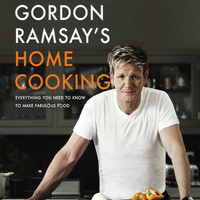 Gordon Ramsay's Home Cooking Book | Buku Resep Makanan Rumahan