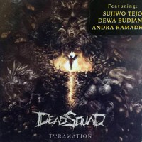DEADSQUAD - THYRANATIO CD BARU SEALED SUDJIWO TEDJO ANDRA DEWA