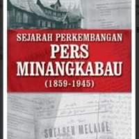 "Buku ""Sejarah Perkembangan Pers Minangkabau (1985-1945)"""