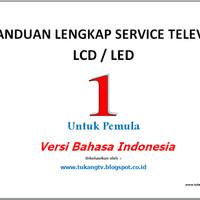 Buku Panduan Service Tv LCD/LED