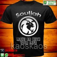 Kaos Souljah Move On With Your Live