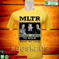 Kaos MLTR Paint My Love