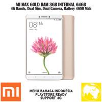 XIAOMI Mi MAX GOLD RAM 3GB/64GB GRS 1 TAHUN