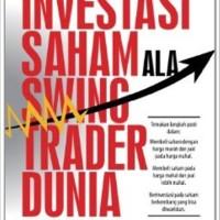 Buku Investasi Saham Ala Swing Trader Dunia . Ryan filbert S.Sn, ME