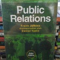 Public relations edisi 5 by. frank jefkins