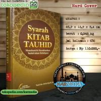 Syarah Kitab Tauhid - Pustaka Imam Asy Syafii - Karmedia