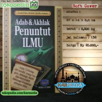 Adab dan Akhlak Penuntut Ilmu - Pustaka At Taqwa - Karmedia