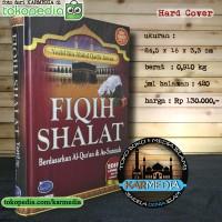 [Edisi Baru] Fiqih Shalat - Yazid bin Abdul Qadir Jawas - Karmedia