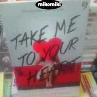 Take Me to Your Heart - Yuditha Hardini