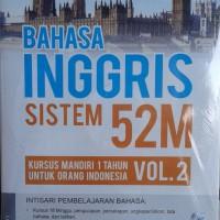 Buku Bahasa Inggris Sistem 52M Kursus Mandiri 1 Tahun Vol. 2