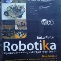 Buku Pintar Robotika Bagaimana Merancang dan Membuat Robot Sendiri