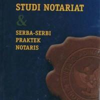 Studi notariat & serba-serbi praktek notaris Tan Thong Kie