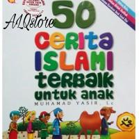 50 Cerita Islami Terbaik untuk Anak, Muhamad Yasir Lc