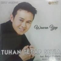CD WAWAN YAP - TUHAN TETAP SETIA