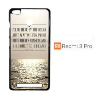 Mayday Parade Quotes X0107 Casing Xiaomi Redmi 3 Pro / Redmi 3S Custom