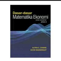 harga DASAR DASAR MATEMATIKA EKONOMI JILID.2 ED. 4 BY ALPHA CHANG # ORI Tokopedia.com