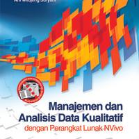 Manajemen dan Analisis Data Kualitatif dengan Perangkat Lunak NVivo