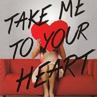Take Me to Your Heart