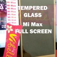 TEMPERED GLASS WARNA XIAOMI MI MAX / MIMAX SCREEN GUARD ANTIGORES KACA