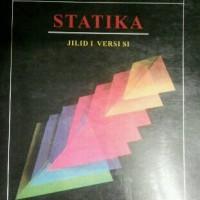 Mekanika Teknik Statika Jilid 1 Edisi Kedua