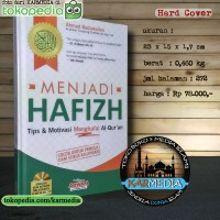 MENJADI HAFIZH Tips & Motivasi Menghafal Al-Qur'an - Aqwam - Karmedia