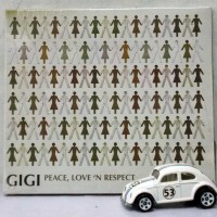 CD Gigi - Peace, Love, N Respect