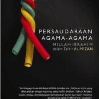 PERSAUDARAAN AGAMA-AGAMA MILLAH IBRAHIM DALAM TAFSIR AL-MIZAN