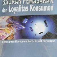 Bauran pemasaran & loyalitas konsumen