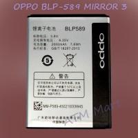 [original]baterai Battery Batere Batre Oppo Blp-589 Mirror 3