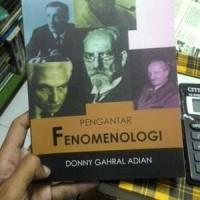 Buku Pengantar Fenomenologi - Donny Gahral Adian