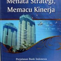 Buku Menata Strategi Memacu Kinerja. Aulia Pohan. Perjalanan Bank BI