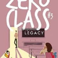 TeenLit: Zero Class 3 - Legacy oleh Pricillia A.W.