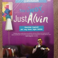 This is Not Just Alvin by Alvin Adam