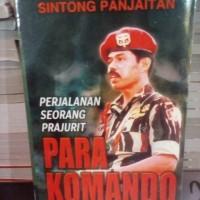 perjalanan seorang prajurit PARA KOMANDO