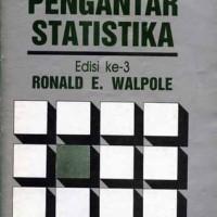 Pengantar Statistika Edisi Ke-3 by Ronald E. Walpole