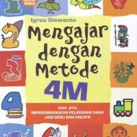 Mengajar Dengan Metode 4M