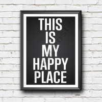 Pigura Home Decor - This is my happy place - Poster Unik - Wall Decor